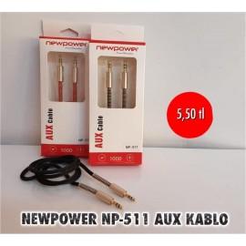 NEWPOWER NP-511 AUX KABLO