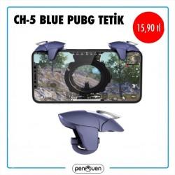 CH-5 BLUE PUBG TETİK