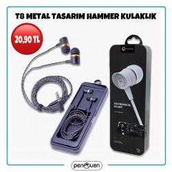 T8 METAL TASARIM HAMMER KULAKLIK